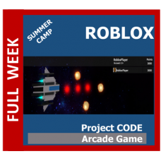 08/03 Roblox: Project Code: Arcade Games - GR 1-8