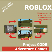 04/10 ROBLOX  Project Code Adventure Games Grades K-8