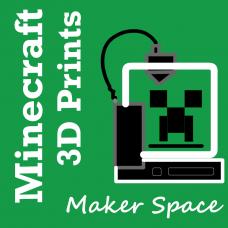 07/24 Minecraft Prints & 3D Designs Grades 1-8