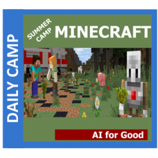 06/22 Minecraft: AI for Good - Daily GR 1-8