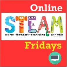 [FALL] STEAM Fridays - Fri 3:30-4:30 pm